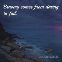 daring-to-fail-bravery-picture-quote